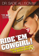 Sadie Allison Ride Em Cowgirl Sex Position Secrets For...